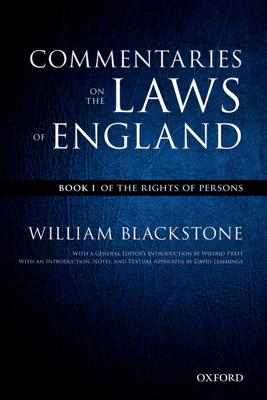 The Oxford Edition of Blackstone's: Commentaries on the Laws of England - William Blackstone & David Lemmings