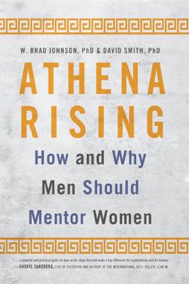 Athena Rising - W. Brad Johnson & David Smith