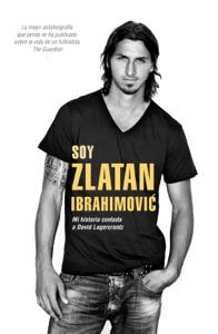 Soy Zlatan Ibrahimović - David Lagercrantz & Zlatan Ibrahimović pdf download
