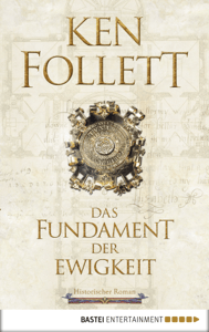 Das Fundament der Ewigkeit - Ken Follett pdf download