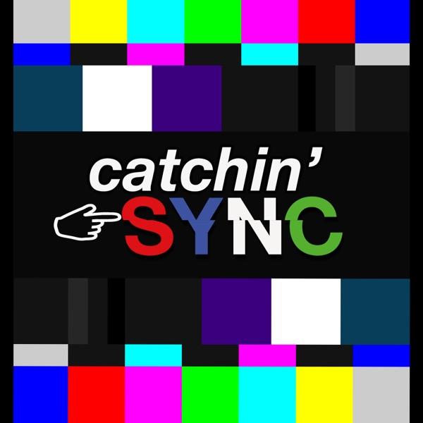 Catchin' Sync