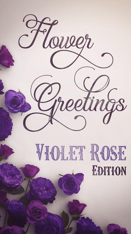 flower greetings violet roses