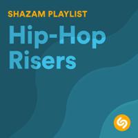 Hip-Hop: Shazam Risers - Hip-Hop: Shazam Risers mp3 download