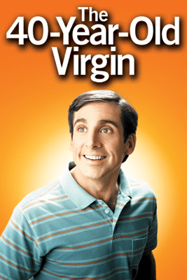 The 40-Year-Old Virgin - Judd Apatow