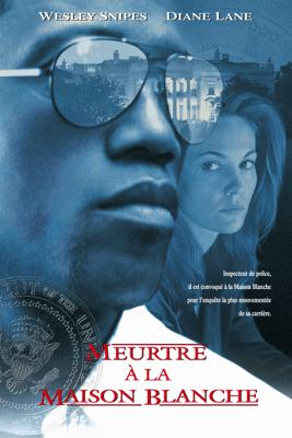 Meurtre à la Maison Blanche - Dwight H. Little