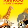 Kirikou et les bêtes sauvages - Michel Ocelot & Bénédicte Galup