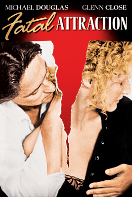 Fatal Attraction - Adrian Lyne