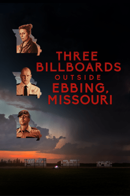 Three Billboards Outside Ebbing, Missouri - Martin McDonagh