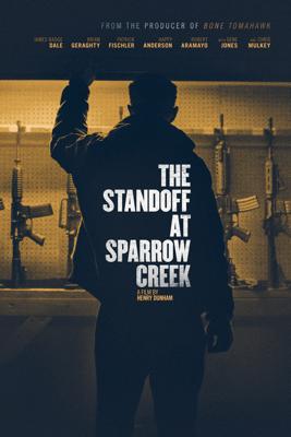 The Standoff At Sparrow Creek - Henry Dunham