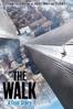 Robert Zemeckis - The Walk  artwork