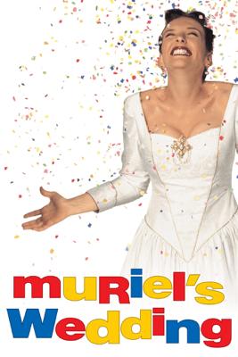 Muriel's Wedding - P.J. Hogan