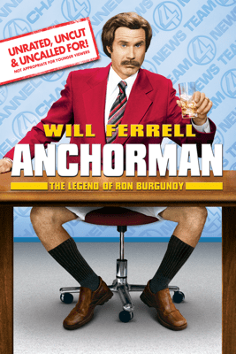 Anchorman: The Legend of Ron Burgundy (Unrated) - Adam McKay