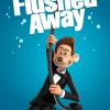 Flushed Away - David Bowers & Sam Fell