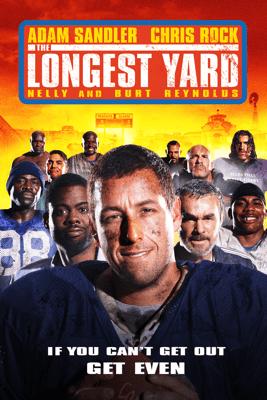 The Longest Yard (2005) - Peter Segal