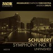 Andreas Delfs & Milwaukee Symphony Orchestra - Schubert: Symphony No. 8