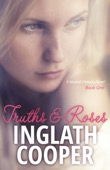 Inglath Cooper - Truths and Roses - A Second Chance Novel  artwork