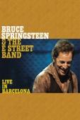 Bruce Springsteen - Bruce Springsteen & the E Street Band: Live In Barcelona  artwork