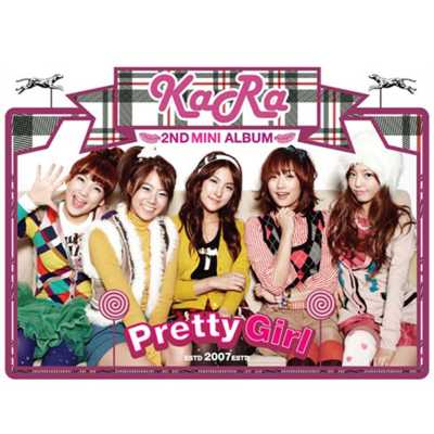 KARA - Pretty Girl - EP