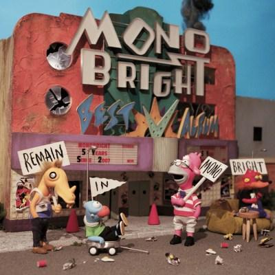 MONOBRIGHT - MONOBRIGHT BEST ALBUM ~Remain in MONOBRIGHT~