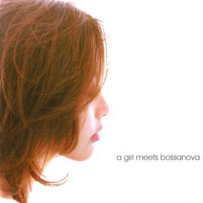 王俪婷 - A Girl Meets Bossanova