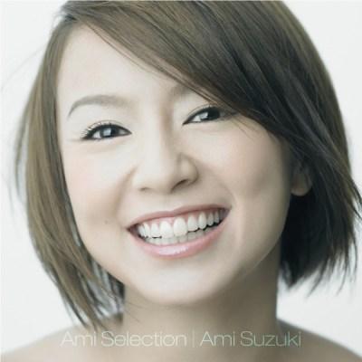 铃木亜美 - Ami Selection
