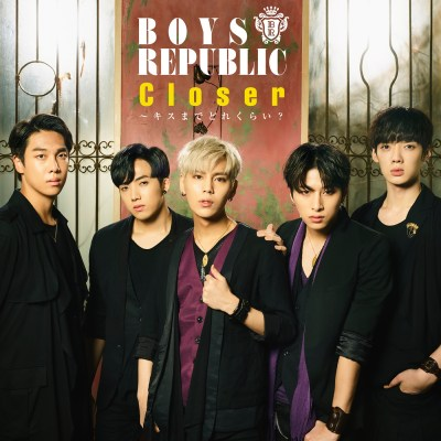 Boys Republic - Closer - How Close Are We From a Kiss? - Single