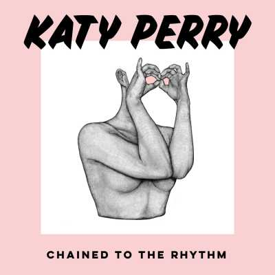 Katy Perry - Chained to the Rhythm (feat. Skip Marley) - Single