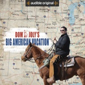 Dom Joly - Dom Joly's Big American Vacation: An Audible Original  artwork