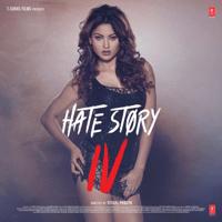 Hate Story IV (Original Motion Picture Soundtrack)