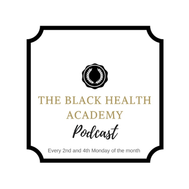 The Black Health Academy by Health, Fitness and Nutrition