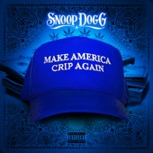 Snoop Dogg - Make America Crip Again  artwork