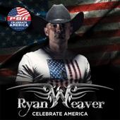Ryan Weaver - Celebrate America - EP  artwork