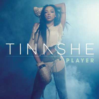 Tinashe - Player - Single