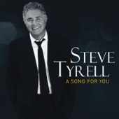 Steve Tyrell - A Song For You  artwork