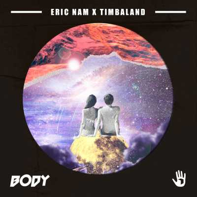Eric Nam & Timbaland - Body - Single