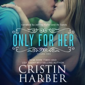Cristin Harber - Only for Her: Volume 2 (Unabridged)  artwork