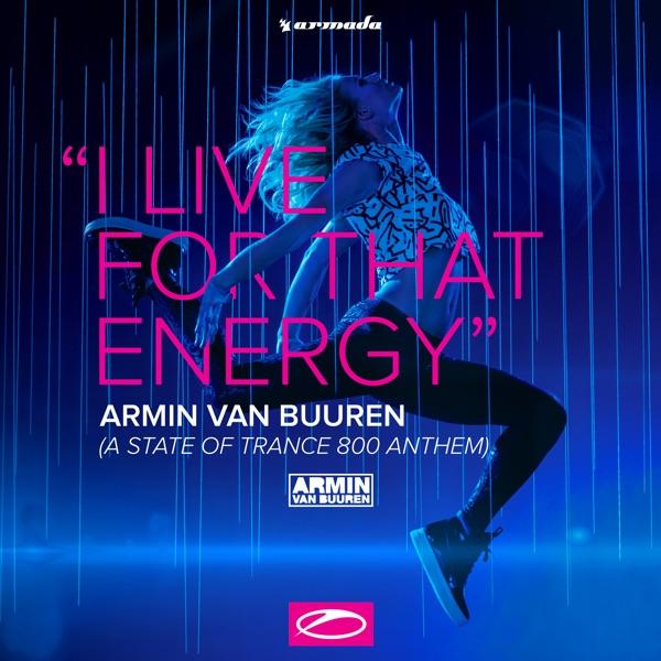 I Live for That Energy (ASOT 800 Anthem) - EP, Armin van Buuren