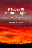 Anne McKinnell - 8 Types Of Natural Light That Will Add Drama To Your Photographs  artwork