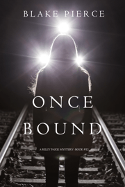 Once Bound (A Riley Paige Mystery—Book 12) Download