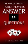 Mike Romiltan - The World's Greatest Poker Players Answer 14 Questions  artwork