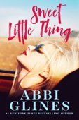 Abbi Glines - Sweet Little Thing  artwork