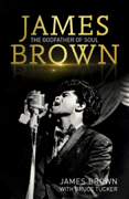 James Brown: The Godfather of Soul Download