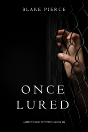 Once Lured (a Riley Paige Mystery—Book 4) Download