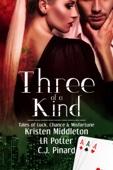 C.J. Pinard, Kristen Middleton & LR Potter - Three of a Kind: Tales of Luck, Chance & Misfortune  artwork