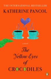 The Yellow Eyes of Crocodiles Download