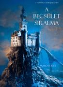 A Becsület Siralma (A Varázsló Gyűrűje -- 4. Kötet) Download