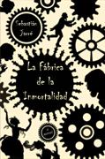 La Fabrica de la Inmortalidad Download