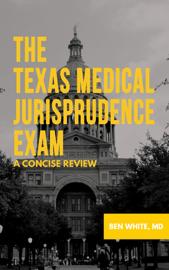 The Texas Medical Jurisprudence Exam Download