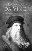 Hourly History - Leonardo da Vinci: A Life From Beginning to End  artwork