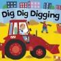 Dig Dig Digging – An Interactive Book
